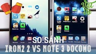 [Review dạo] So sánh Galaxy Note 3 docomo và Sky Vega iron 2