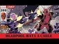 DEADPOOL MATA A CABLE parte 3 - Marvel Legacy - El Despreciable Deadpool #289