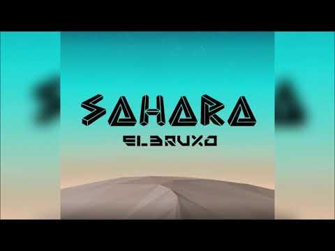 El Bruxo - Sahara mp3 baixar