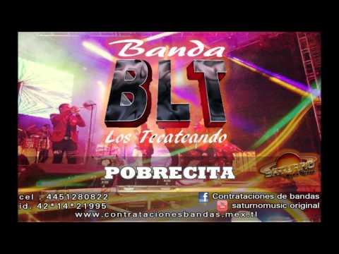 BANDA LOS TECATEANDO - POBRECITA (contrataciones 2015)cel. 4454623655