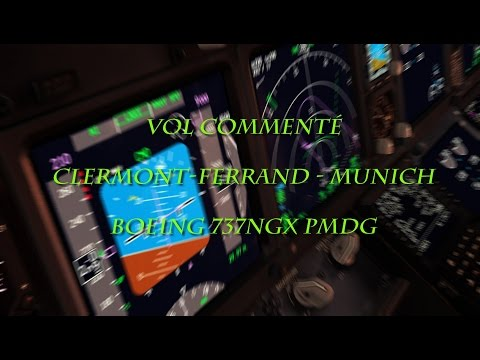Vol Commenté - Clermont-Munich en 737PMDG