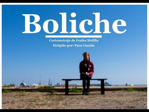 BOLICHE, cortometraje de