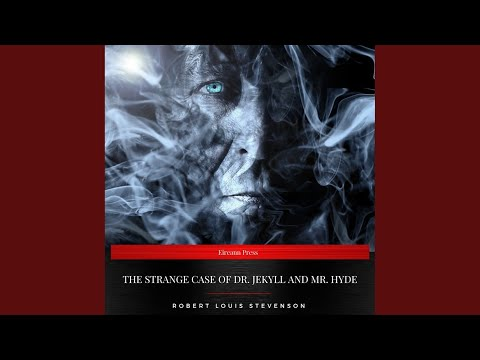 Chapter 2 - The Strange Case of Dr. Jekyll and Mr. Hyde