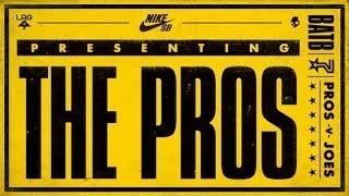 BATB7 - Presenting the Pros