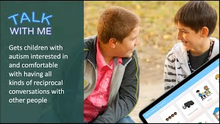 Workshop: Learn how to use Talk With Me - a fully customisable app to build social skills in autism