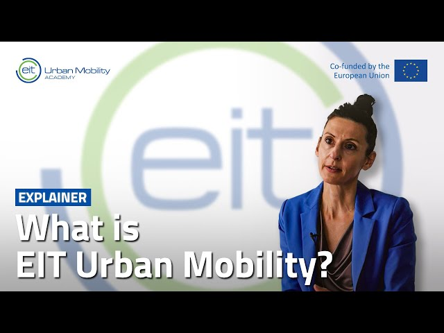 What is EIT Urban Mobility? | With Maria Tsavachidis, CEO