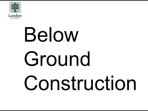 Project Update Meeting - Presentation One: Information about Below Ground Construction