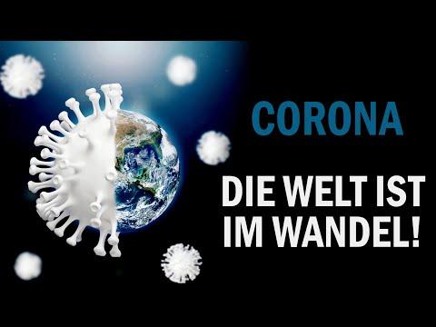 Corona - Die Welt ist im Wandel!
