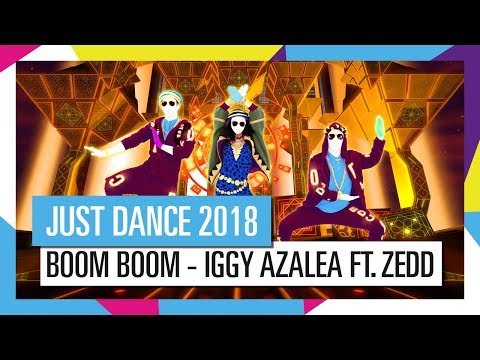 BOOM BOOM - IGGY AZALEA FT. ZEDD / JUST DANCE 2018 [OFFICIEL] HD