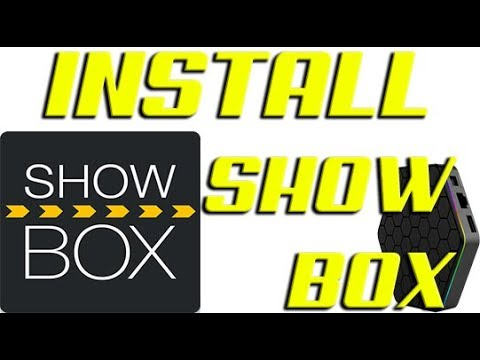 how to install showbox on android tv box mxq