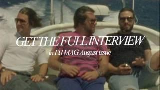 Swedish House Mafia: DJ Mag Interview, Formentera, Ibiza