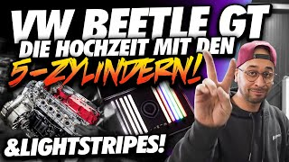 JP Performance - Die Hochzeit mit den 5-Zylindern & LightStripes | Beetle GT Sport