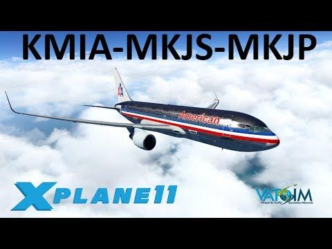 X-Plane 11 | Jamaica Mon!! | B762 B738 | VATSIM | Miami, Montego Bay & Kingston!!