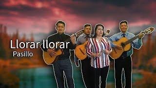 LLORAR LLORAR - PASILLO