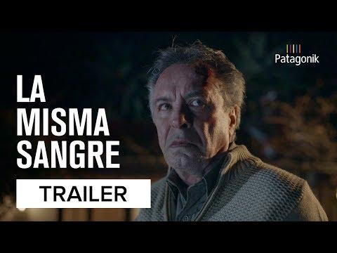 La Misma Sangre | Trailer Oificial | Patagonik