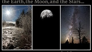 the Earth, the Moon, and the Stars.... Astro and Landscape Photography