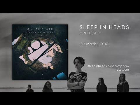 """Sleep in Heads """"On the Air"""" (2018 Teaser)"""