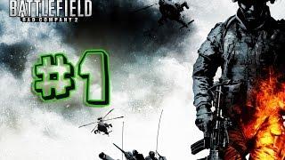 Battlefield:Bad Company 2 - #1.Bölüm - ÖNCÜ KUVVETLER