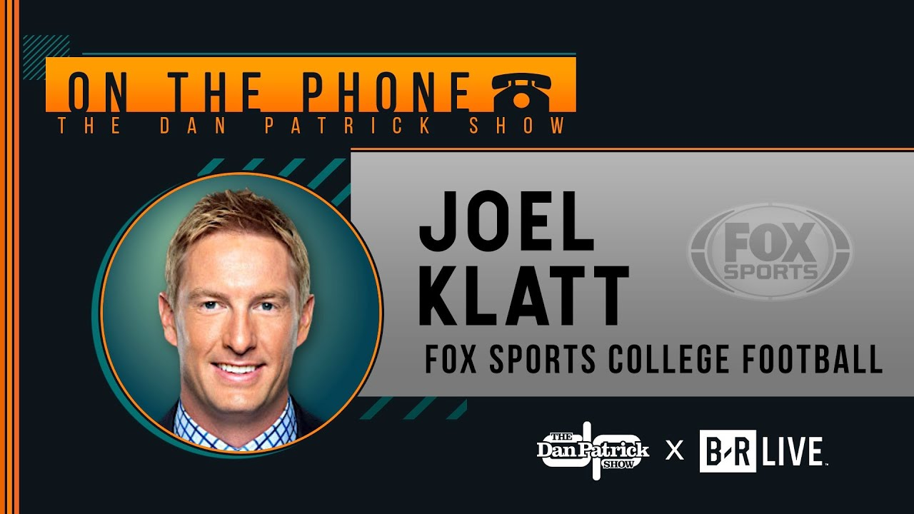 FOX Sports' Joel Klatt Talks Notre Dame-UGA, Michigan, USC & More with Dan Patrick | Full Interview