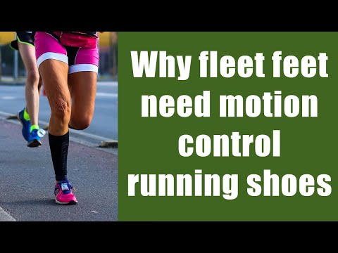 Why fleet feet need motion control running shoes