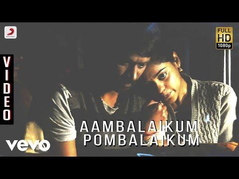 Aambalaikum Pombalaikum Song Lyrics From Kazhugu
