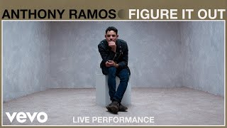 Anthony Ramos - Figure It Out (Live Performance / Vevo)