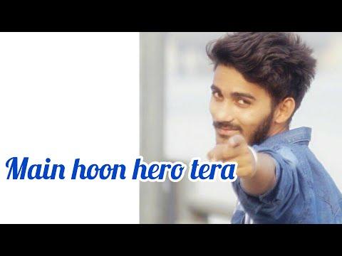 Main Hoon Hero Tera [Armaan Malik] | Dance By-Mahendra Morye