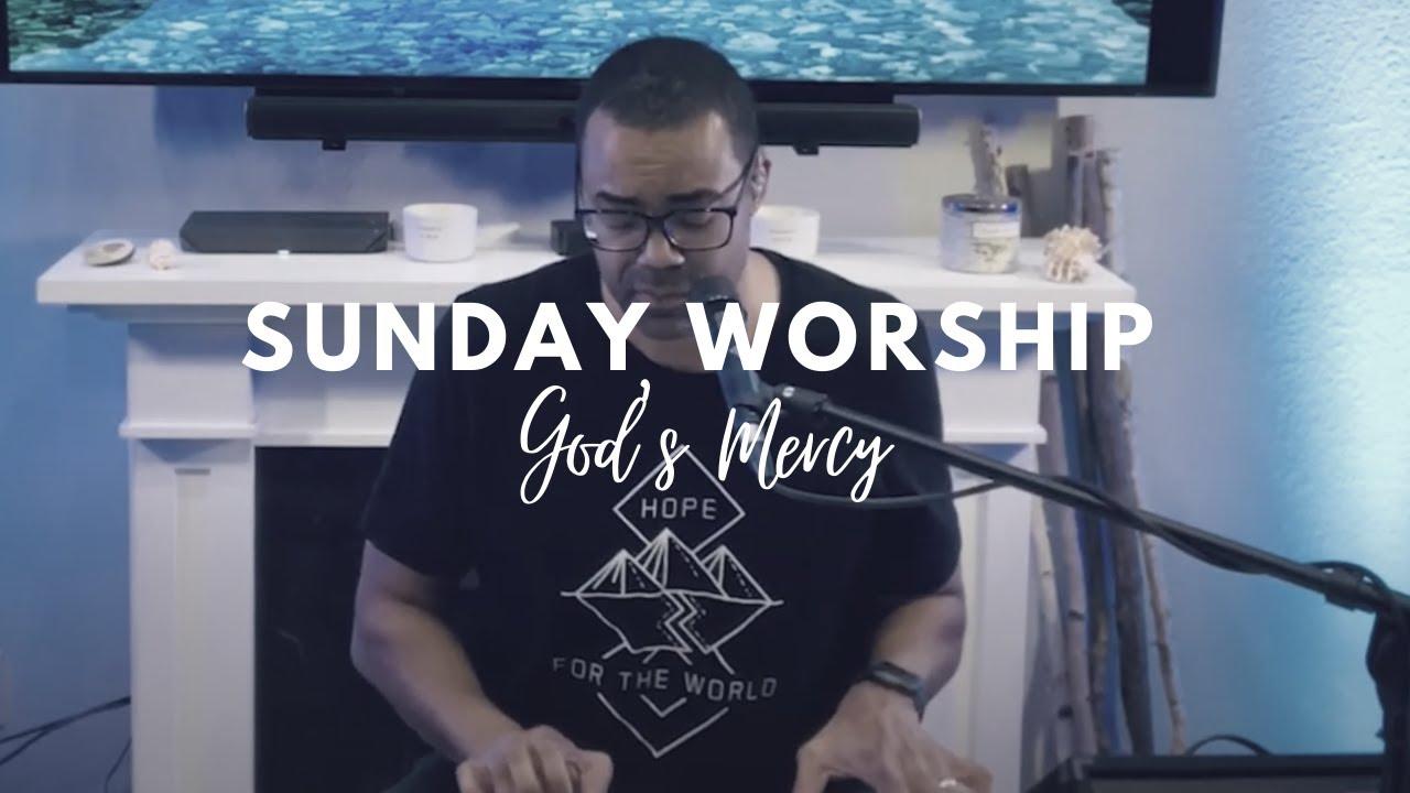 God's Mercy: Sunday Worship with Joseph McCormick