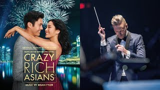 """Approaching the Palace"" from Crazy Rich Asians by Brian Tyler"