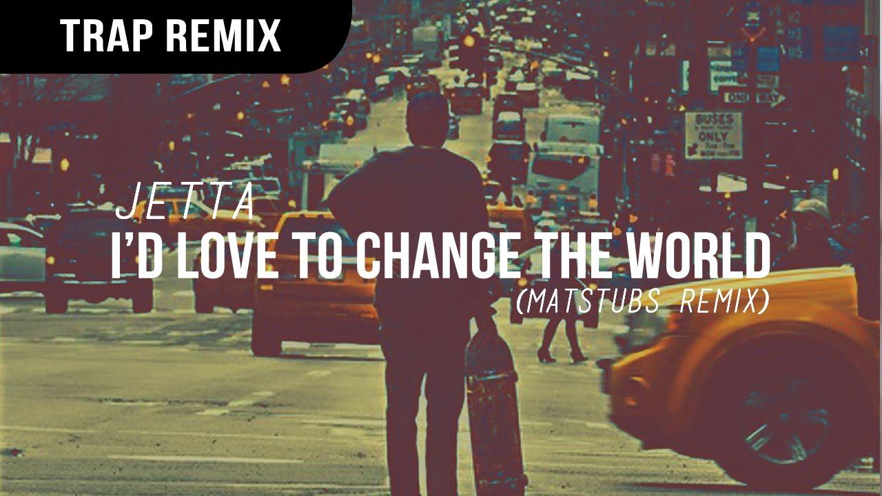 I'd love to change the world (original version) jetta (hq) youtube.