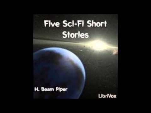 Five short stories by classic science fiction writer H Beam Piper FULL Audiobook AudioBook