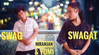 Swag se swagat -Tiger Zinda Hai | Dance Choreography Rahul Shah | | NiranJan & YuMi