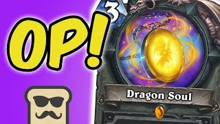 DRAGON SOUL IS SECRETLY OP?! | KOBOLDS AND CATACOMBS | HEARTHSTONE | DISGUISED TOAST