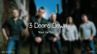 3 Doors Down  -  Race For The Sun