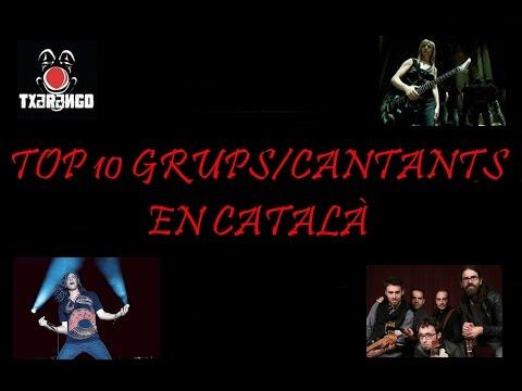 TOP 10 GRUPS/CANTANTS EN CATALÀ
