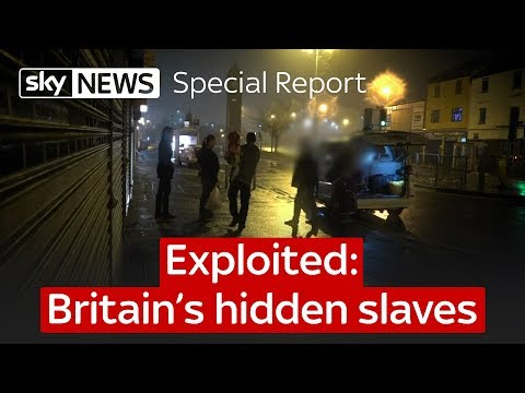Special Report: Exploited: Britain's Hidden Slaves