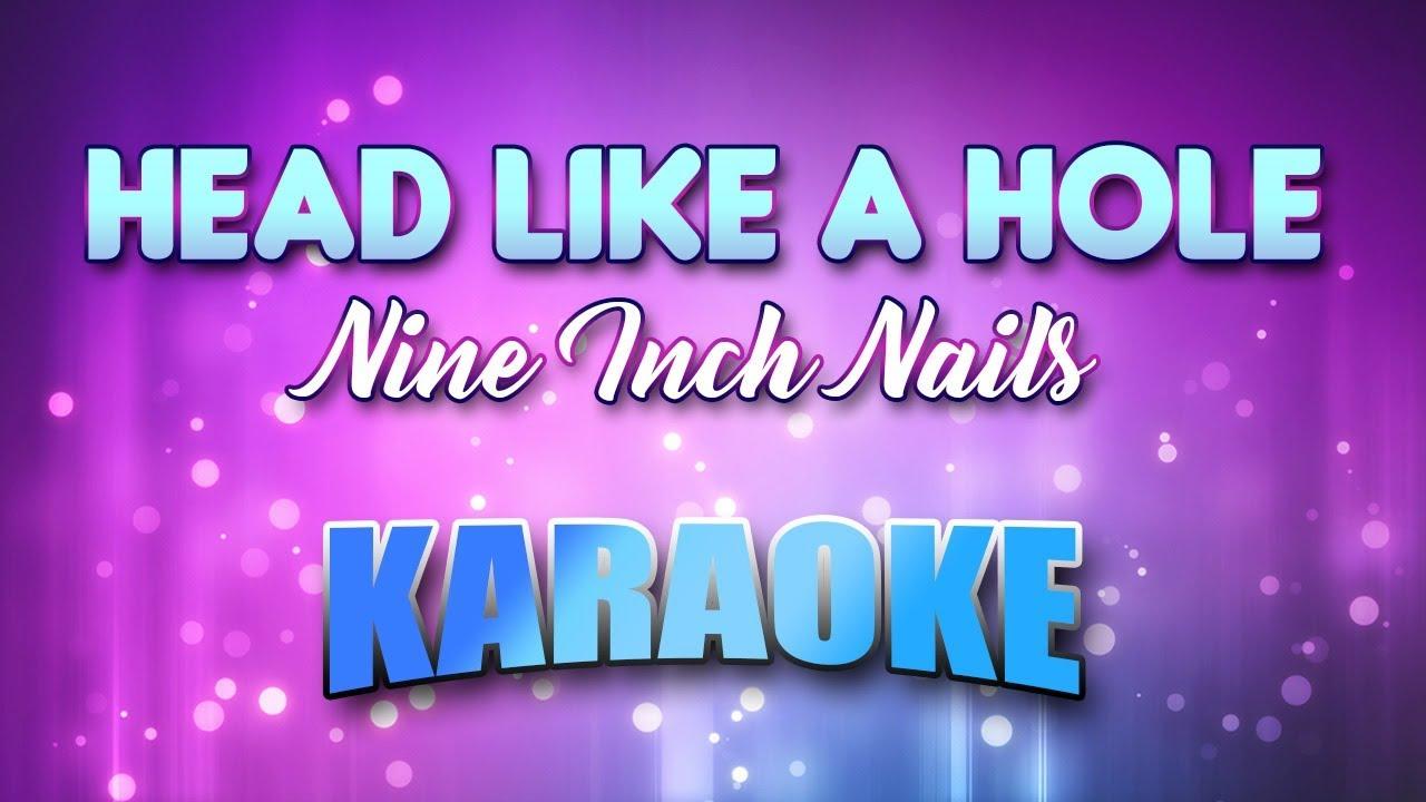 Nine Inch Nails - Head Like A Hole (Karaoke & Lyrics) - YouTube