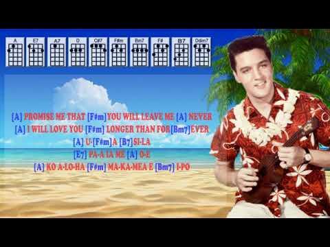 Elvis Presley Hawaiian Wedding Songukulele Play Along Weasy