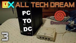 All Tech Dream (3, Part 1) - Creating a PC-Dreamcast Server