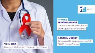 7/8 Société. VIH/Sida : une sensibilisation toujours nécessaire
