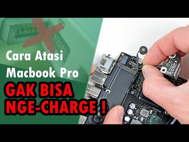 Cara Atasi Macbook Pro Tidak Bisa Charge