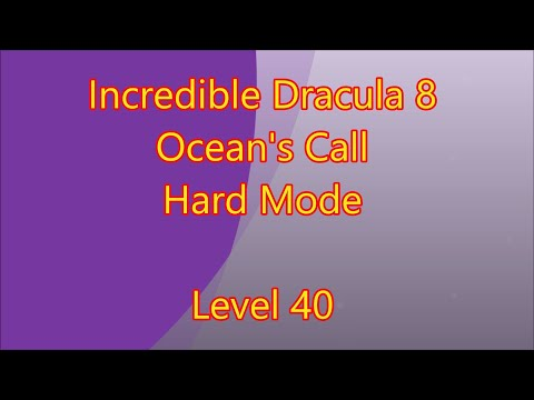 Incredible Dracula 8 - Ocean's Call Level 40 |