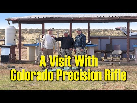 S5 - 06 - A Visit with Colorado Precision Rifle