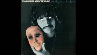 Скачать DAVID BYRON Baby Faced Killer 1978 Vinyl Rip Pure Sound Full Album