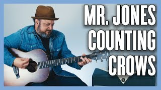 Counting Crows Mr. Jones Guitar Lesson + Tutorial