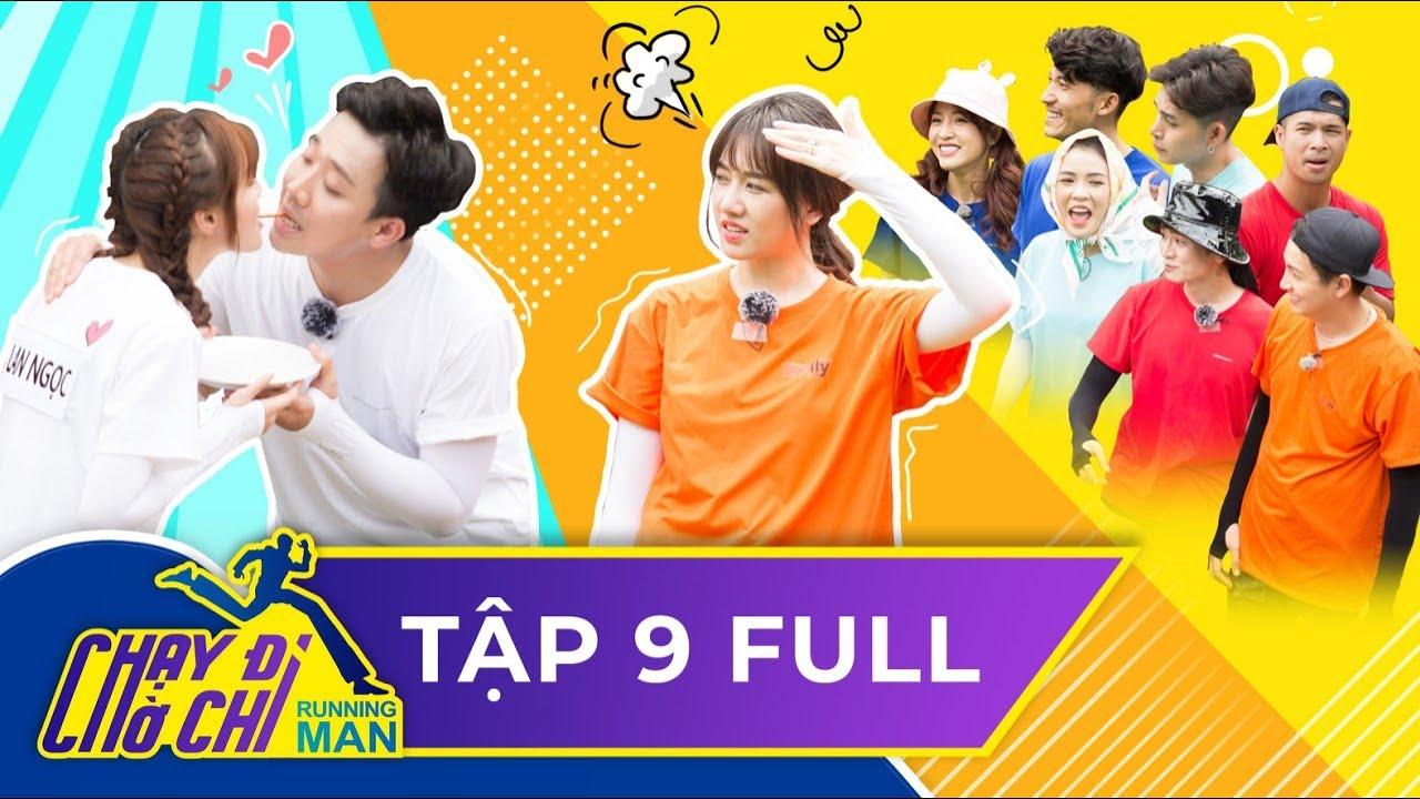Chạy Đi Chờ Chi |Tập 9 FULL| Trấn Thành lập team với Lan Ngọc, quyết xé bảng tên Hari Won - Running Man Việt Nam