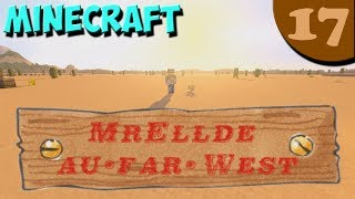 Minecraft - MrElldé au Far West [HD-FR] - Ep17 - $Sur le territoire des Comanches$