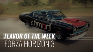 Flavor of the Week: Forza Horizon 3 (Round 2)