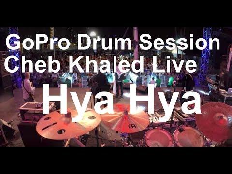 Damien Schmitt -GoPro Live -  Cheb Khaled - Hya Hya