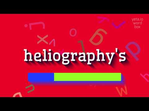 "How to say ""heliography"